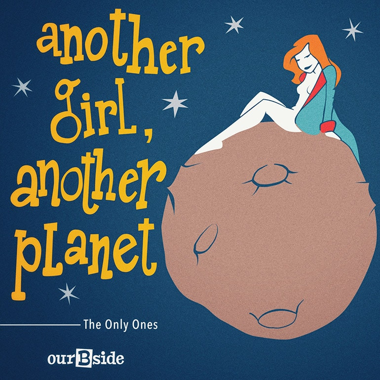 Another Girl, Another Planet - The Only Ones