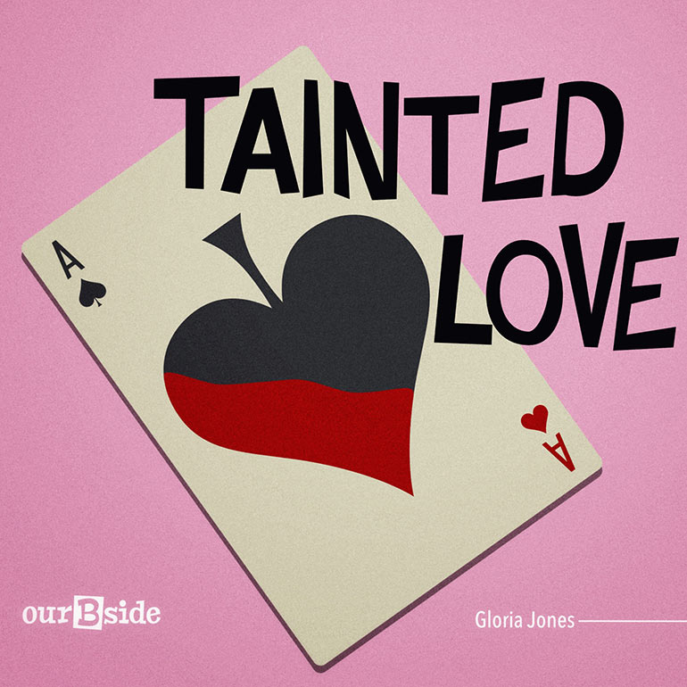 Tainted Love - Gloria Jones