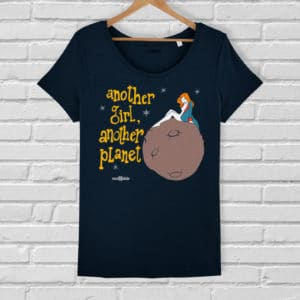 Camiseta Another Girl, Another Planet - Mujer