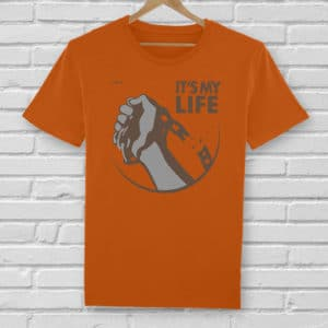 Camiseta It´s my life - Unisex