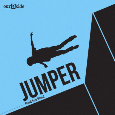 Jumper - Third Eye Blind