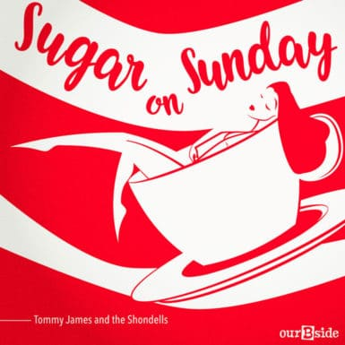 Sugar on Sunday - Tommy James and the Shondells
